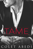 Colet Abedi - Tame  artwork