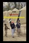 Das Deutsche Flchtlingsproblem