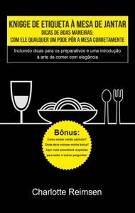 Knigge de etiqueta à mesa de jantar Book Cover