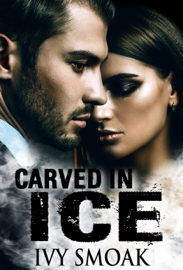 Carved in Ice (Made of Steel Series Book 3) book