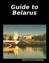Guide To Belarus