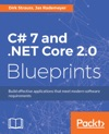 C 7 And NET Core 20 Blueprints