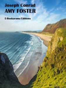 Amy Foster by Joseph Conrad