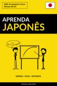 Aprenda Japonês: Rápido / Fácil / Eficiente: 2000 Vocabulários Chave Book Cover