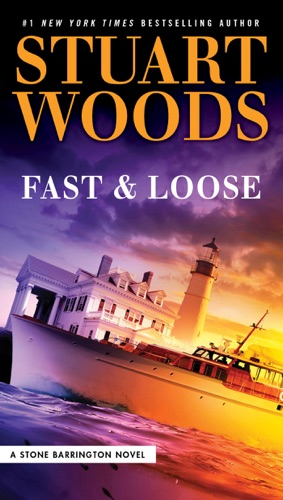 Stuart Woods - Fast and Loose