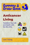 Summary  Study Guide - Anticancer Living