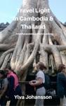 Travel Light  In Cambodia  Thailand
