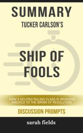 Summary: Tucker Carlson's Ship of Fools book