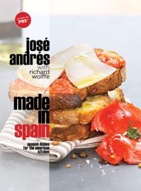 Made in Spain - José Andrés by  José Andrés PDF Download
