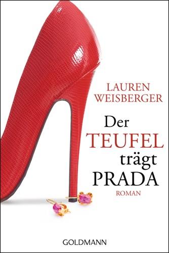 Lauren Weisberger - Der Teufel trägt Prada
