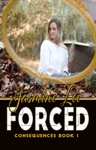 Forced Consequences Book 1