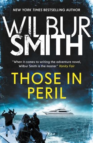 Wilbur Smith - Those in Peril