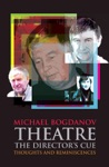 Theatre The Directors Cue