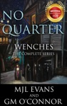 No Quarter Wenches - The Complete Series