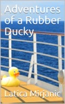 Adventures Of A Rubber Ducky