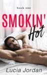Smokin Hot - Book One