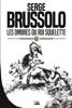 Les Ombres du Roi Squelette - Serge Brussolo