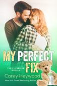 My Perfect Fix