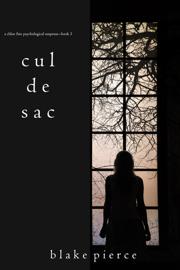 Cul de Sac (A Chloe Fine Psychological Suspense Mystery—Book 3) book
