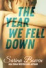 The Year We Fell Down