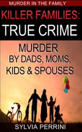 Killer Families: True Crime