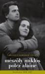 A Bilincs A Szabadsg Legyen - Mszly Mikls S Polcz Alaine Levelezse 1948 - 1997