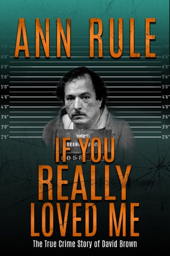 Ann Rule - If You Really Loved Me