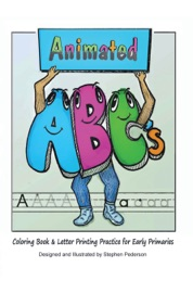 Animated Abcs Coloring Book Letter Printing Practice For Early Primaries