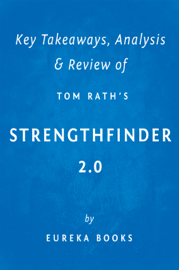 StrengthsFinder 2.0 by Tom Rath Key Takeaways, Analysis & Review book