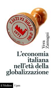 L'economia italiana nell'età della globalizzazione Libro Cover