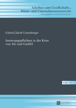 Sanierungspflichten In Der Krise Von AG Und GmbH