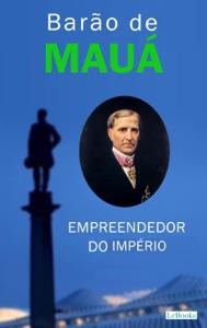 Barão de Mauá: Empreendedor do Império Book Cover