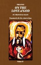 Treatise On The Love Of God Vol II
