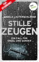 Angela Lautenschlger - Stille Zeugen - Ein Fall fr Engel und Sander 1 artwork