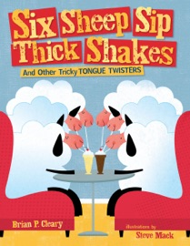 Six Sheep Sip Thick Shakes - Brian P. Cleary