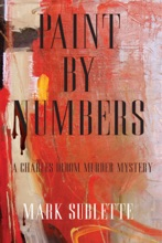 Paint By Numbers: A Charles Bloom Murder Mystery (1st Book In Series)