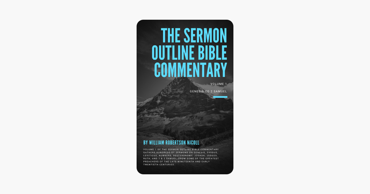 ‎The Sermon Outline Bible Commentary: Volume 1