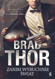 Zanim wybuchnie świat - Brad Thor by  Brad Thor PDF Download