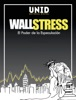 WallStress El Poder de la especulación