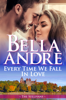 Every Time We Fall In Love (The New York Sullivans) - Bella Andre