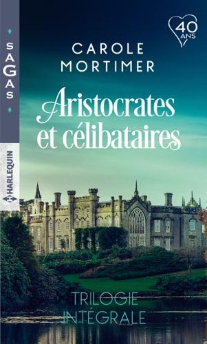 PDF] Aristocrates et célibataires - Trilogie intégrale By