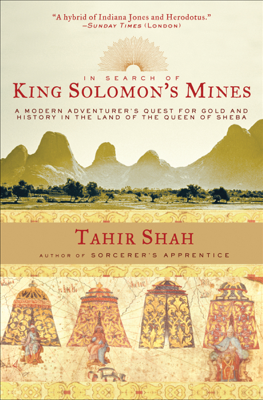 In Search of King Solomon's Mines - Tahir Shah book