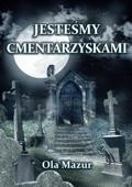 Po polsku - Jestesmy cmentarzyskami (Polish)
