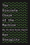 The Discrete Charm Of The Machine
