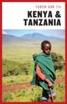 Turen Gr Til Kenya  Tanzania