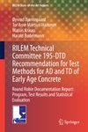 RILEM Technical Committee 195-DTD Recommendation For Test Methods For AD And TD Of Early Age Concrete