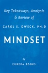 Mindset By Carol S Dweck PhD  Key Takeaways Analysis  Review