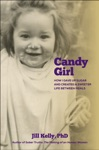 Candy Girl How I Gave Up Sugar And Created A Sweeter Life Between Meals