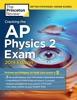Cracking the AP Physics 2 Exam, 2019 Edition