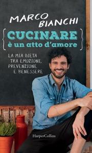 Cucinare è un atto d'amore Book Cover